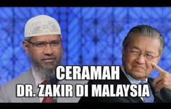Ceramah FULL Dr. Zakir Naik di Malaysia | Termasuk Sesi Tanya-Jawab
